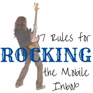 Podcast Episode 093: 7 Rules for Rocking the Mobile Inbox
