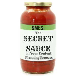 Podcast Episode 122: SMEs: The Secret Sauce in Your Content Planning Process