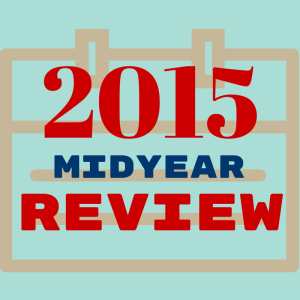 Podcast Episode 9: 2015 Midyear Review