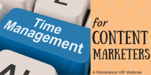 Time Management for Content Marketers