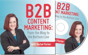 B2B Content Marketing: From the Blog to the Bottom Line!