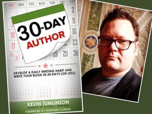 "Content Marketing Podcast 148: Kevin Tumlinson on ""The 30-Day Author"""