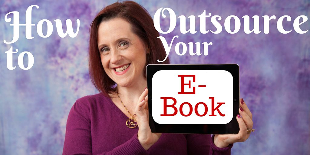 How to Outsource Your E-book